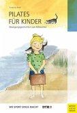 Pilates für Kinder (eBook, PDF)