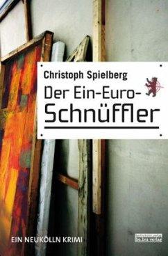 Der Ein-Euro-Schnüffler - Spielberg, Christoph