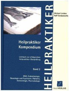 Heilpraktiker Kompendium 2 - Leisten, Michael; Gerdawischke, Ralf