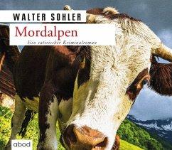Mordalpen, 7 Audio-CDs - Sohler, Walter