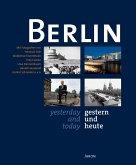 Berlin gestern und heute / yesterday and today