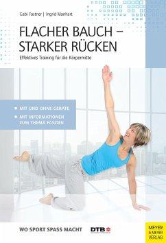 Flacher Bauch - Starker Rücken - Fastner, Gabi; Manhart, Ingrid
