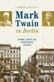 Mark Twain in Berlin