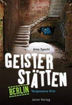 Geisterstätten Berlin