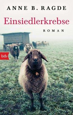 Einsiedlerkrebse / Die Lügenhaus-Serie Bd.2 (eBook, ePUB) - Ragde, Anne B.