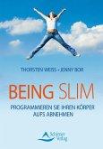 Being Slim (eBook, ePUB)