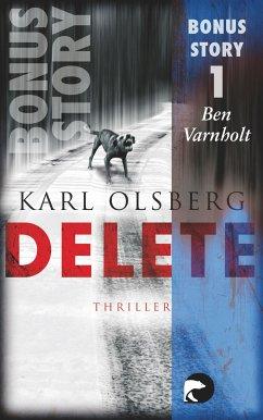 Delete - Bonus-Story 1 (eBook, ePUB) - Olsberg, Karl
