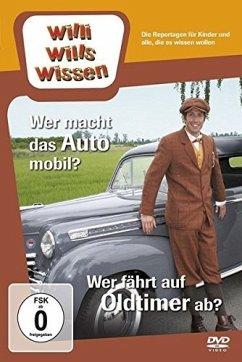 Willi will´s wissen - Wer macht das Auto mobil?...