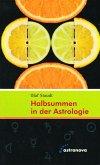 Halbsummen in der Astrologie (eBook, ePUB)
