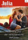 Valentina und der venezianische Verführer (eBook, ePUB)