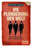 Die Plünderung der Welt (eBook, ePUB)