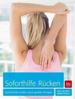 Soforthilfe Rücken - Oellerich, Heike; Wessels, Miriam