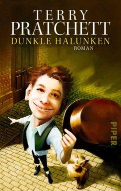 Dunkle Halunken - Pratchett, Terry