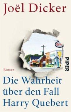 Die Wahrheit über den Fall Harry Quebert - Dicker, Joël