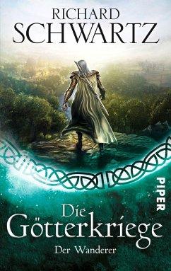 Der Wanderer / Die Götterkriege Bd.6