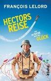 Hectors Reise oder die Suche nach dem Glück / Hector Bd.1