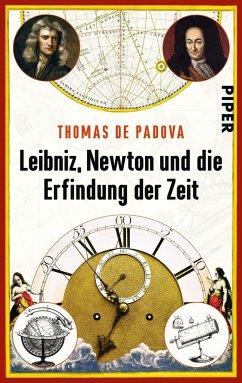 Leibniz, Newton und die Erfindung der Zeit - Padova, Thomas de