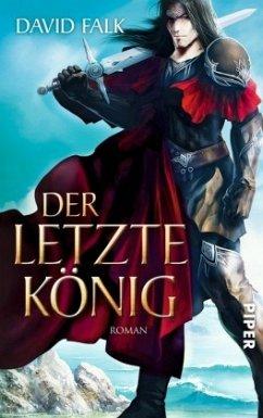 Der letzte König / Der letzte Krieger Bd.2 - Falk, David