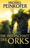Die Herrschaft der Orks / Orks Bd.4