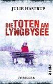 Die Toten am Lyngbysee / Ermittlerin Rebekka Holm Bd.4