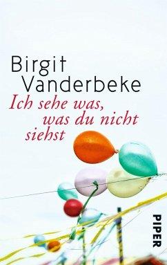 Ich sehe was, was du nicht siehst - Vanderbeke, Birgit