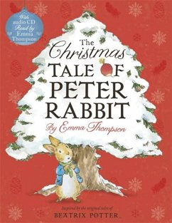 The Christmas Tale of Peter Rabbit. Book and CD - Thompson, Emma