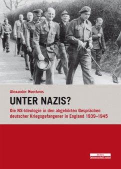 Unter Nazis? - Hoerkens, Alexander