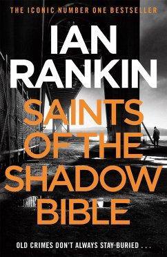 Saints of the Shadow Bible - Rankin, Ian