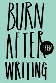 Burn After Writing - Teen