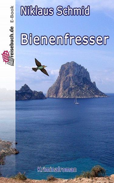 Bienenfresser (eBook, ePUB) - Schmid, Niklaus