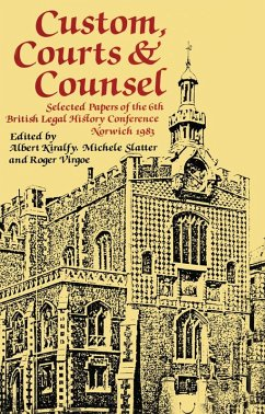 Custom, Courts, and Counsel (eBook, PDF) - Kiralfy, A. K. R; Slatter, Michele; Virgoe, Roger