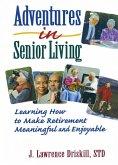 Adventures in Senior Living (eBook, ePUB)