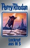 Lockruf aus M 3 / Perry Rhodan - Silberband Bd.126 (eBook, ePUB)
