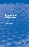 Questions on Wittgenstein (Routledge Revivals) (eBook, ePUB)
