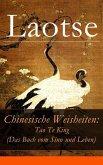Chinesische Weisheiten: Tao Te King (Das Buch vom Sinn und Leben) (eBook, ePUB)