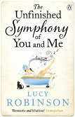 The Unfinished Symphony of You and Me (eBook, ePUB)