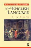 A Cultural History of the English Language (eBook, PDF)