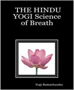 The Hindu Yogi Science of Breath (eBook, ePUB)