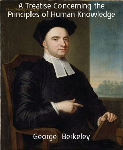 A Treatise Concerning the Principles of Human K...