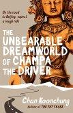 The Unbearable Dreamworld of Champa the Driver (eBook, ePUB)