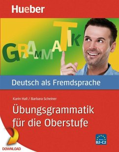 Übungsgrammatik für die Oberstufe (eBook, PDF) - Hall, Karin; Scheiner, Barbara