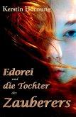 Edorei und die Tochter des Zauberers (eBook, ePUB)