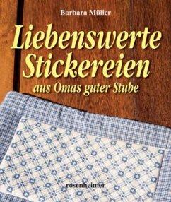 Liebenswerte Stickereien aus Omas guter Stube
