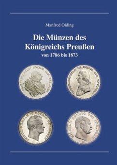 Die Münzen des Königreichs Preußen - Olding, Manfred