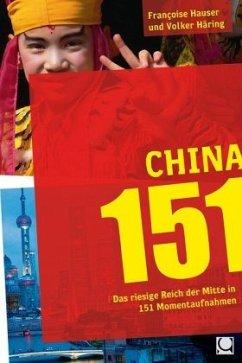 China 151 - Hauser, Françoise; Häring, Volker
