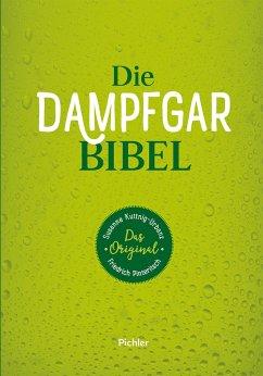 Die Dampfgarbibel - Kuttnig-Urbanz, Susanne; Pinteritsch, Friedrich