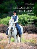 Die Camargue-Reitweise. Working Equitation: Tradition mit Zukunft.
