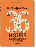 NYT. 36 Hours. Lateinamerika & Karibik