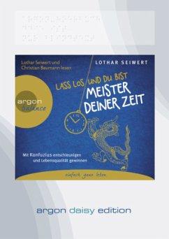 Lass los und du bist Meister deiner Zeit, 1 MP3-CD - Seiwert, Lothar
