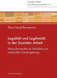 Legalität und Legitimität in der Sozialen Arbeit